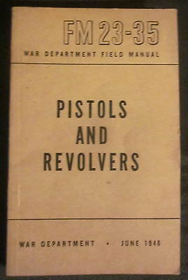 Vintage 1946 US Army Field Manual FM 23-35 Pistols and Revolvers War Department