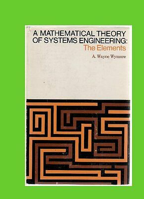 A MATHEMATICAL THEORY OF SYSTEMS ENGINEERING:the ELEMENTS wymore gzl book