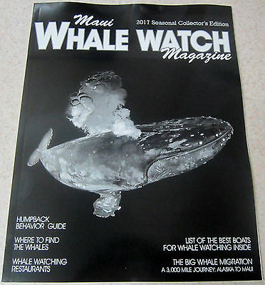 2017 MAUI WHALE WATCH MAGAZINE Full Color 66 Pgs JUST RELEASED Exquisite Photos