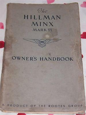 The Hillman Minx Mark Vi Owner's Handbook Rootes Group 1953