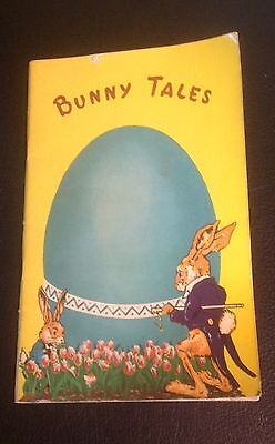 "1952 Easter Book ""Bunny Tales"
