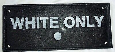 Cast Iron Segregation SIGN WHITE ONLY Black AMERICANA BUS / Rest STOP PLAQUE