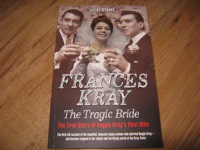 Frances Kray : The Tragic Bride (PAPERBACK BOOK) By Jacky Hyams...NEW