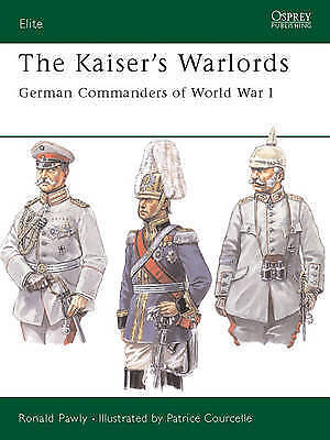 The Kaiser's Warlords by Ronald Pawly (Paperback, 2003)