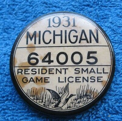 1931 Michigan Resident Small Game Hunting License Button Pinback Badge