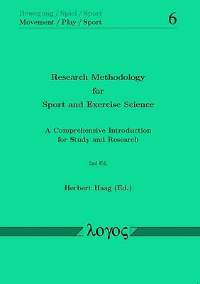 Research Methodology for Sport and Exercise Science. A Comprehensive Introductio