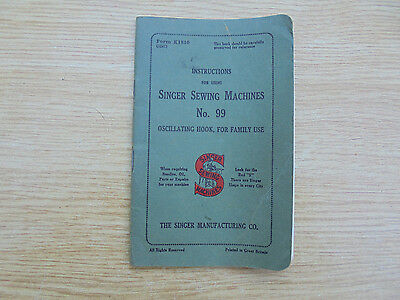 Manual - Instructions for using SINGER SEWING MACHINE No. 99