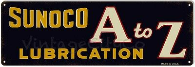 """Antique Style """" Sunoco A to Z Lubrication """" Metal Sign - Rusted"""