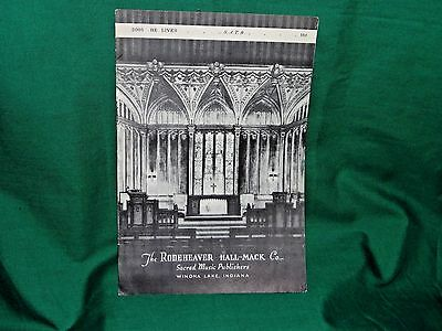 """""""He Lives"""" Sheet Music A.H. Ackley The Rodeheaver Hall-Mack Co Winona Lake IND"""