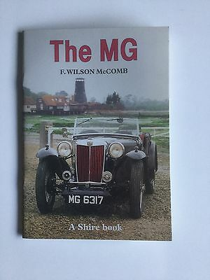 The MG  By F. Wilson   A Shire Book