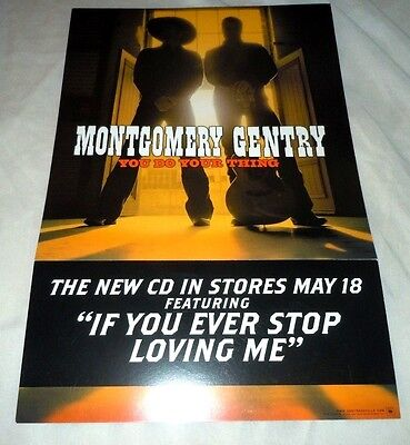 MONTGOMERY GENTRY~You Do Your Thing~12x18~Excellent Condition~2004
