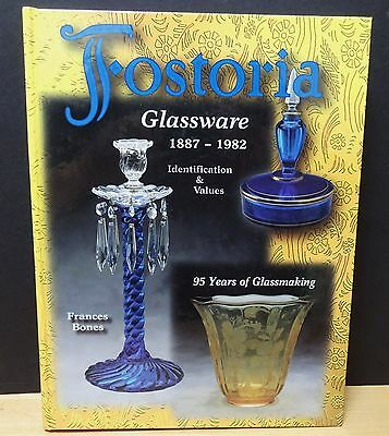 Fostoria  Glassware 1887-1982 Identification & Values by Frances Bones