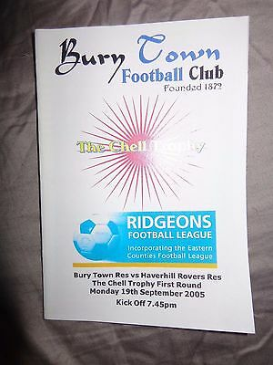 BURY TOWN RESERVES V HAVERHILL ROVERS RESERVES CHELL TROPHY  2005 Programme