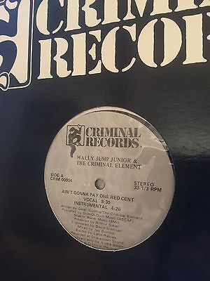 "Wally Jump Junior & The Criminal Element Ain't Gonna Pay One Red Cent US 12"" SGL"