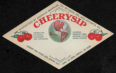 Antique 1910 Cheerysip Cherry Soda Label - St. Louis MO and Atlanta GA