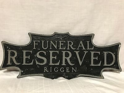 Antique Double Sided Cast Metal Funeral Home Reserved Riggen Curb Sign