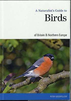 Naturalist's Guide to the Birds of Britain & Northern Ireland (Naturalist's Guid