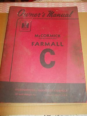 McCormick Farmall C Tractor Original IH IHC Red Vintage Owners Manual