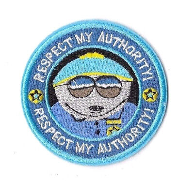 CARTMAN REPECT MY AUTHORITY IRON ON PATCH Embroidered Badge SOUTH PARK TV PT179