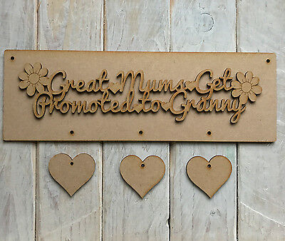 Only the best Mums get promoted to Nan cutout heart Wooden MDF Laser Cut