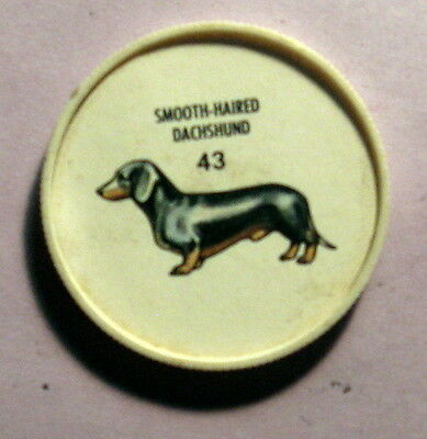 Hunter's / Humpty Dumpty (No Name on Back) Dog Coin #43 Smooth Haired Dachshund
