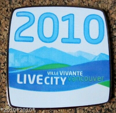 2010 Vancouver Olympics LIVE CITY VANCOUVER  pin dated