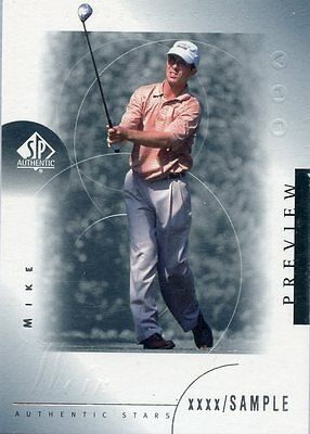 Mike Weir - 2001 SP Authentic - Preview (Sample - rare) - Card # 26