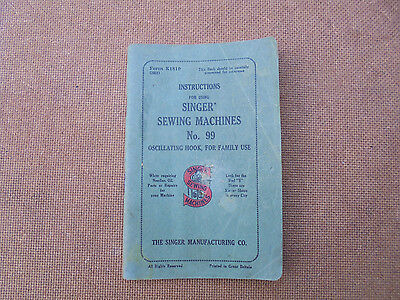 Manual - Instructions for using SINGER sewing machine no 99