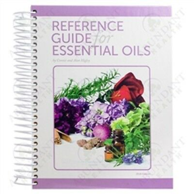 NEWest 2018 Reference Guide for Essential Oils by Connie & Alan Higley SC