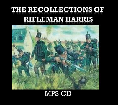 The Recollections of Rifleman Harris Audio Book MP 3 CD