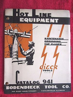 1947 Bodendieck Dieck Electric Lineman's Hot Line Equipment Tools Catalog