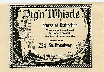 1920s Print ad Pig N Whistle Food Store & Restaurant  Los Angeles CA