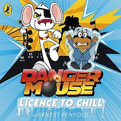 Book : Danger Mouse: Licence to Chill by Penfold  Ernest CD-Audio New