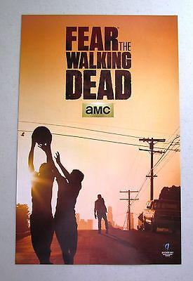 Fear The Walking Dead TV Show Promo Poster Fan Expo Comic Con 2015 11 x 17