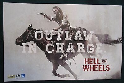 Hell on Wheels TV Show Promo Poster Fan Expo Comic Con 2013 Outlaw in Charge