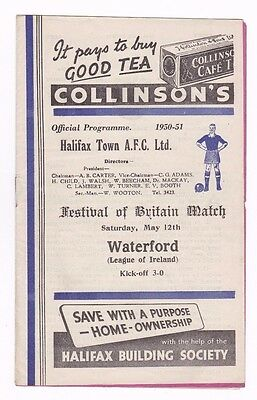 1950-51 FESTIVAL OF BRITAIN HALIFAX TOWN v WATERFORD (SCARCE WHITE COVER ISSUE)