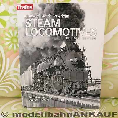 George H. Drury - Guide to North American Steam Locomotives - #A9347-F10