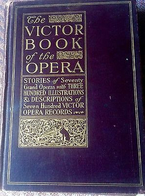 New Listing:the Victor Book Of The Opera, 1912 Stories, Descriptions, Divas,