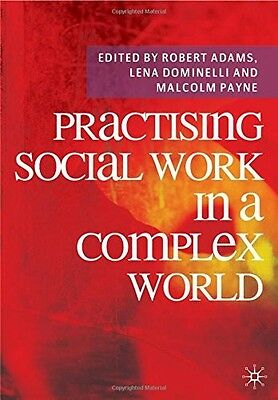 Practising Social Work in a Complex World, , New Book
