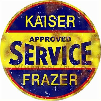 "Antique Style "" Kaiser-Frazer Approved Service "" Advertising Metal Sign - Rusted"