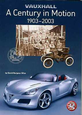 VAUXHALL A Century in Motion 1903 -2003 by David Burgess-Wise Book