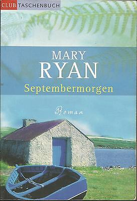 Septembermorgen  Roman.  Mary Ryan / Buch