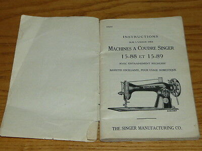 Antique Singer Model 15-88 & 15-89 Sewing Machine French Instruction Manual