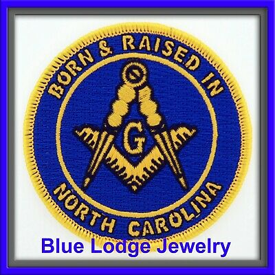 Born and Raised In  North Carolina Master Mason Masonic Patch