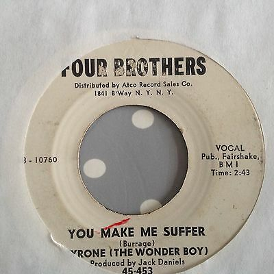 Tyrone (The Wonder Boy)-You Make Me Suffer/please Consider Me-Four Brothers Demo