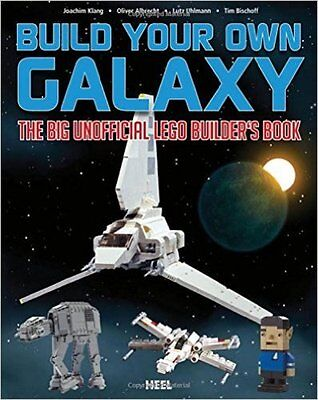 Klang's Build Your Own Galaxy Big Unofficial Lego Star Wars Building Guide Book