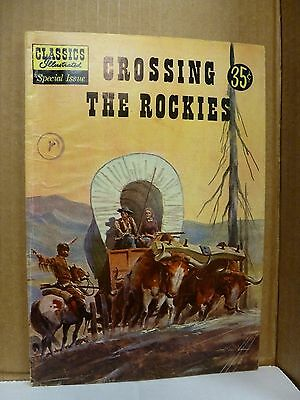 Classics Illustrated Special Edition, Crossing the Rockies, Crandell/Evens.  VG-