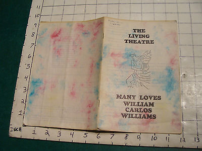 1959 The Living Theatre--MANY LOVES by WILLIAM CARLOS WILLIAMS