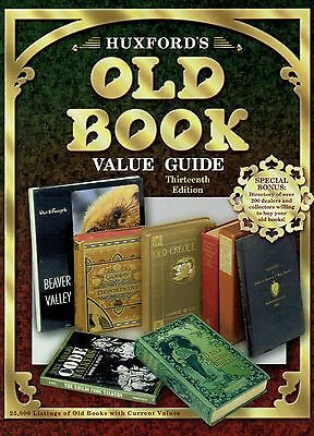 Huxford's Old Book Value Guide Thirteenth Edition Hardcover