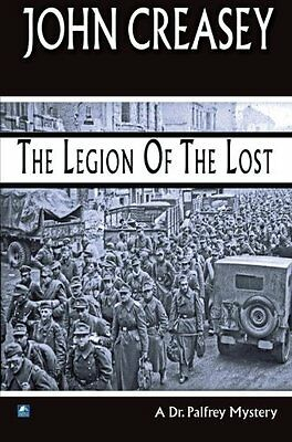 Book : Legion of the Lost by Creasey  John Paperback New